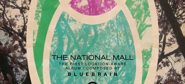 Esce The National Mall, il primo album musicale interamente location-aware